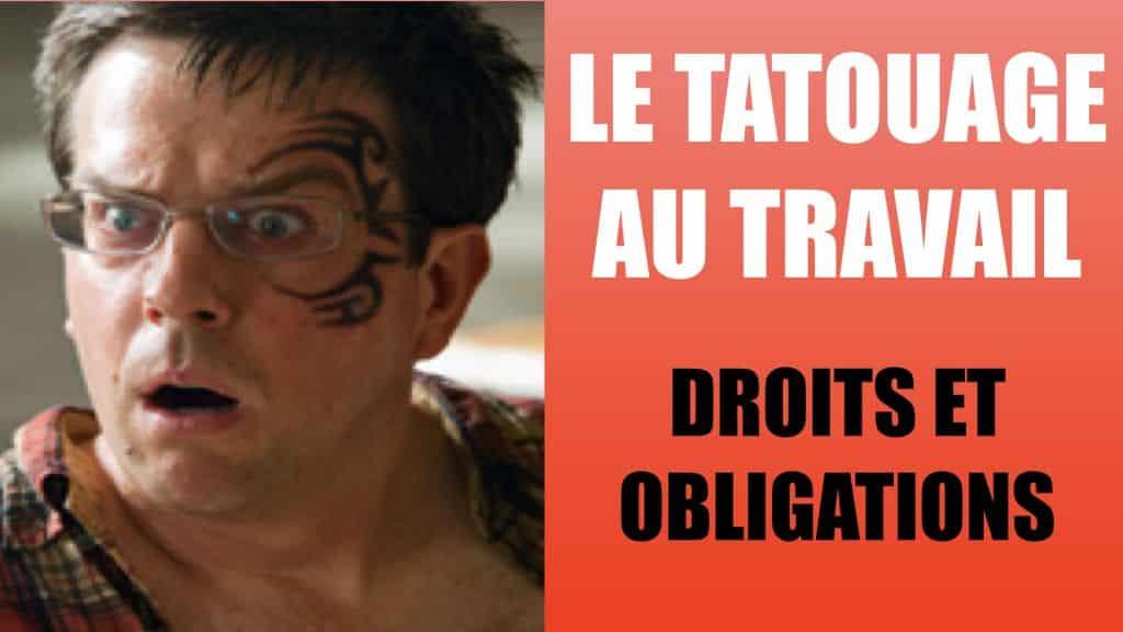 Tatouage et travail - Droits et obligations