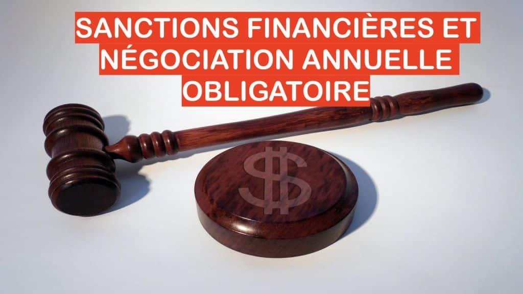SANCTIONS FINANCIÈRES ET NÉGOCIATION ANNUELLE OBLIGATOIRE