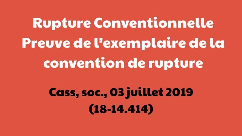 Rupture Conventionnelle Preuve de l'exemplaire de la convention de rupture